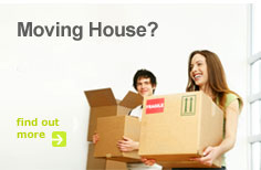 Moving House? find out more
